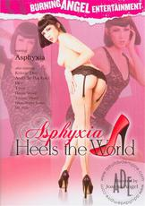 Watch Asphyxia Heels the World movie