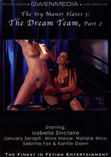 Watch The Ivy Manor Slaves 3: The Dream Team movie