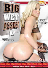 Watch Big Wet Asses 10 movie