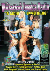 Watch The Violation of Jessica Darlin: A Lesbian Gang Bang movie