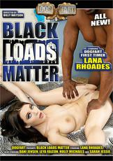 Watch Black Loads Matter movie