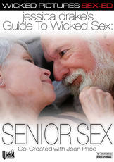 Watch Jessica Drake's Guide To Wicked Sex: Senior Sex movie