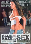 Watch Allie Haze: True Sex movie