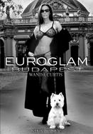 Watch Euroglam 1: Budapest - Wanda Curtis movie