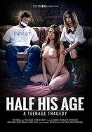 Watch Half His Age: A Teenage Tragedy movie