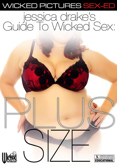 Jessica Drake's Guide To Wicked Sex: Plus Size (2014) free large front cover
